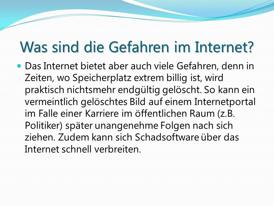 Was sind die Gefahren im Internet