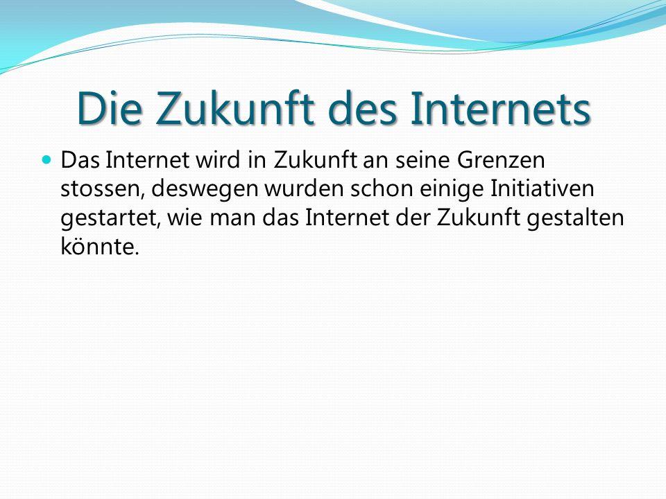 Die Zukunft des Internets