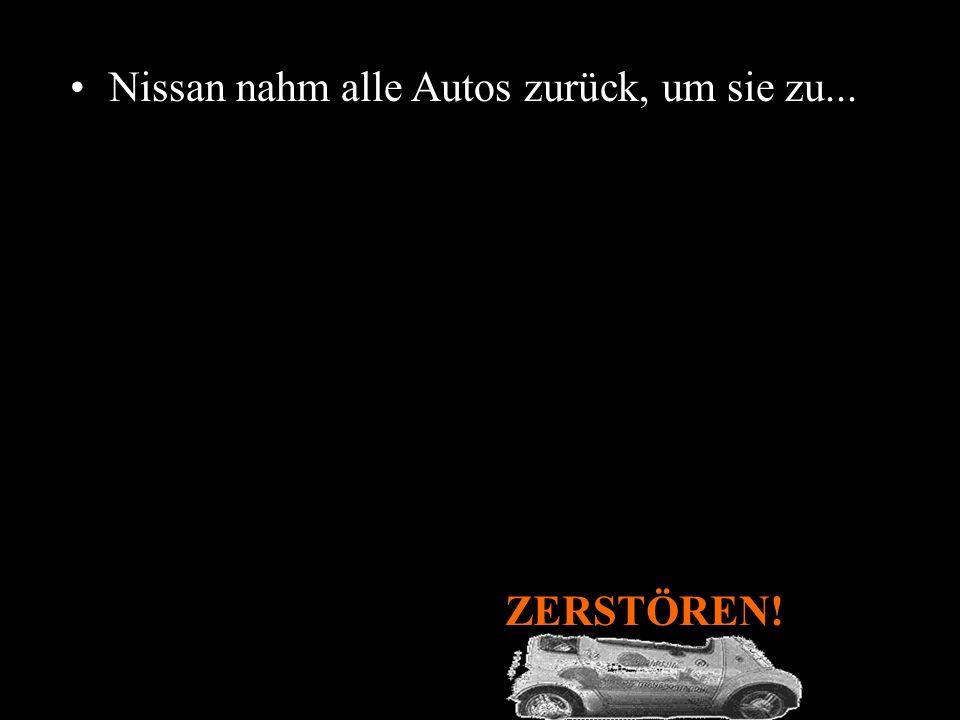 Nissan nahm alle Autos zurück, um sie zu...