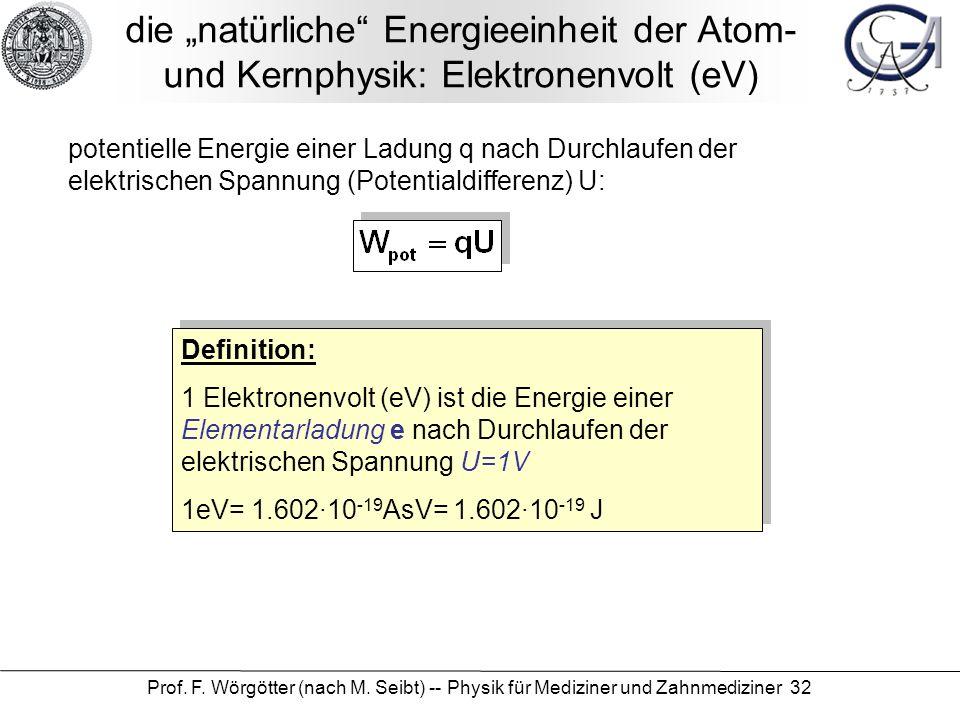 """die """"natürliche Energieeinheit der Atom- und Kernphysik: Elektronenvolt (eV)"""
