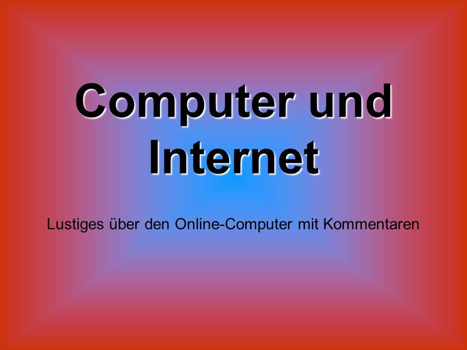 Lustiges über den Online-Computer mit Kommentaren