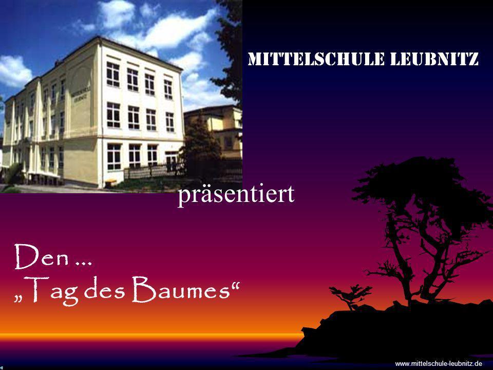 """präsentiert Den ... """"Tag des Baumes Mittelschule Leubnitz"""