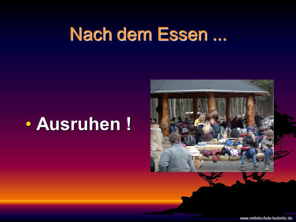 Nach dem Essen ... Ausruhen ! www.mittelschule-leubnitz.de