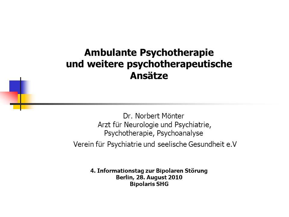 Ambulante Psychotherapie und weitere psychotherapeutische Ansätze