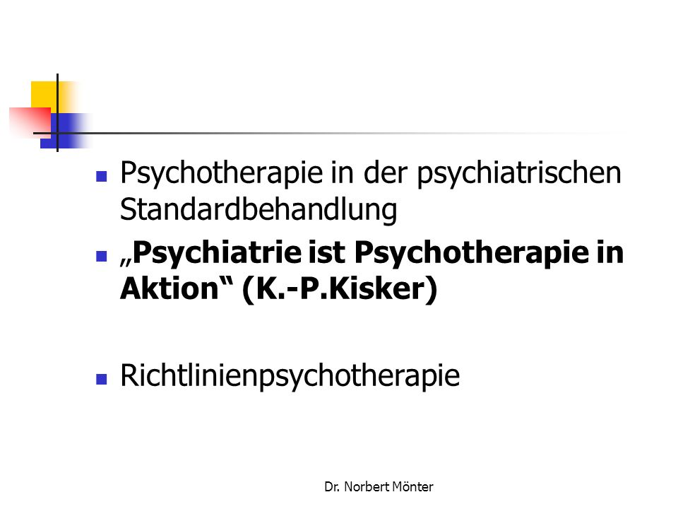 Psychotherapie in der psychiatrischen Standardbehandlung