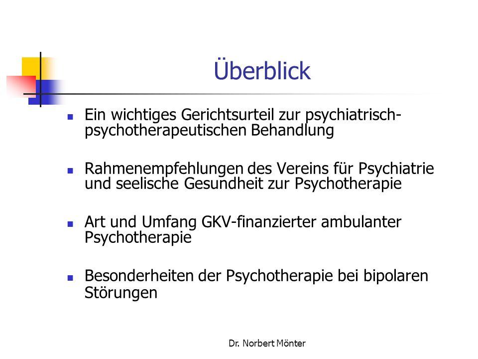 Überblick Ein wichtiges Gerichtsurteil zur psychiatrisch-psychotherapeutischen Behandlung.