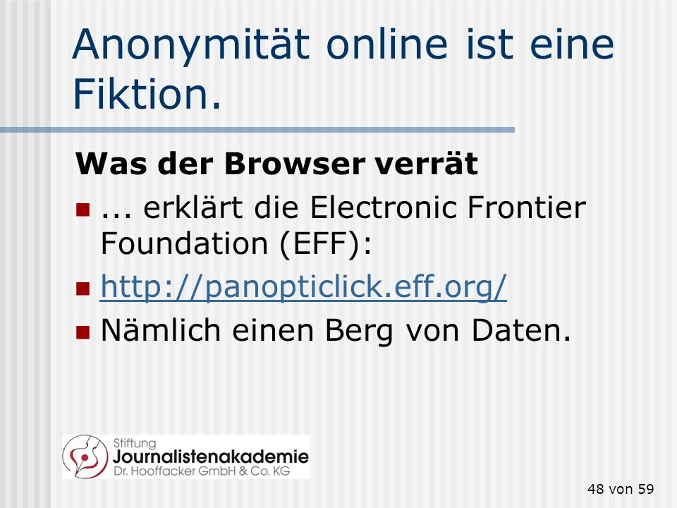 Anonymität online ist eine Fiktion.