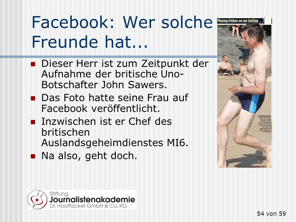 Facebook: Wer solche Freunde hat...