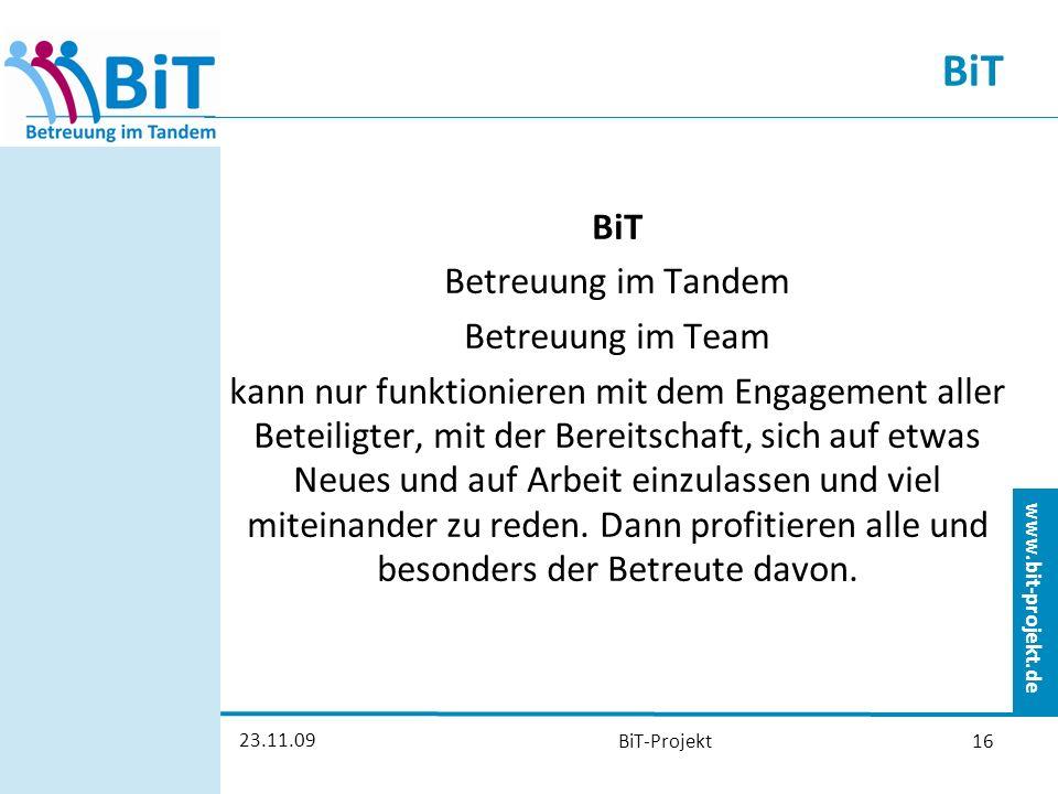 BiT BiT Betreuung im Tandem Betreuung im Team