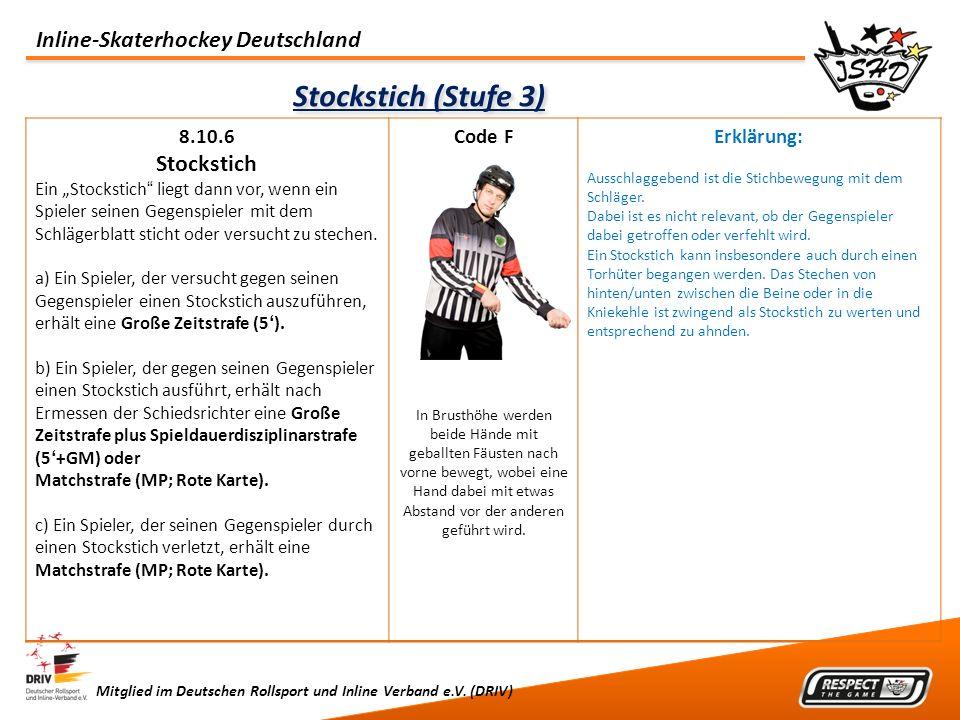 Stockstich (Stufe 3) Stockstich 8.10.6 Code F Erklärung: