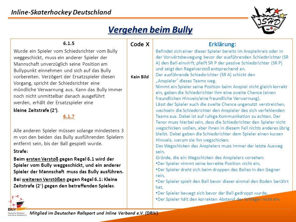 Vergehen beim Bully Code X Erklärung: 6.1.5