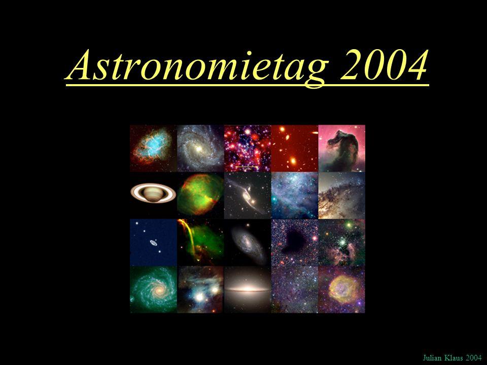 Astronomietag 2004 Julian Klaus 2004