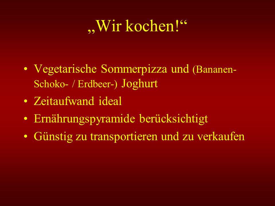 """""""Wir kochen! Vegetarische Sommerpizza und (Bananen-Schoko- / Erdbeer-) Joghurt. Zeitaufwand ideal."""