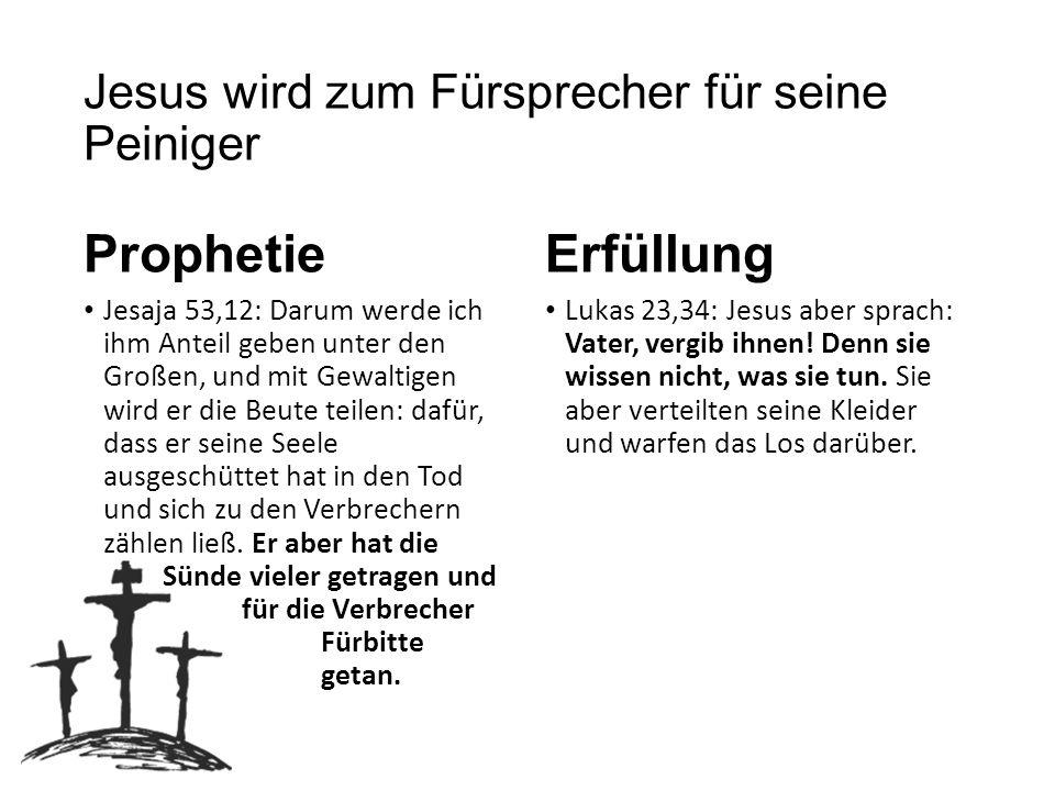 Jesus wird zum Fürsprecher für seine Peiniger