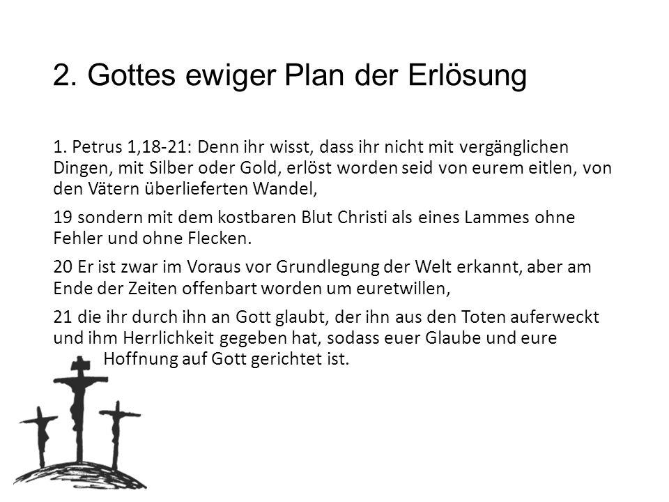 2. Gottes ewiger Plan der Erlösung