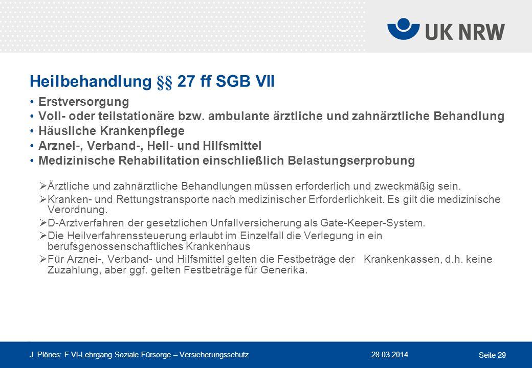 Heilbehandlung §§ 27 ff SGB VII