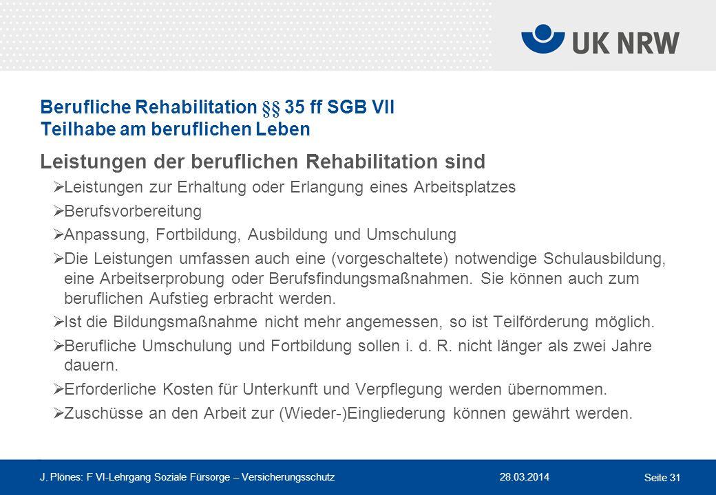 Leistungen der beruflichen Rehabilitation sind