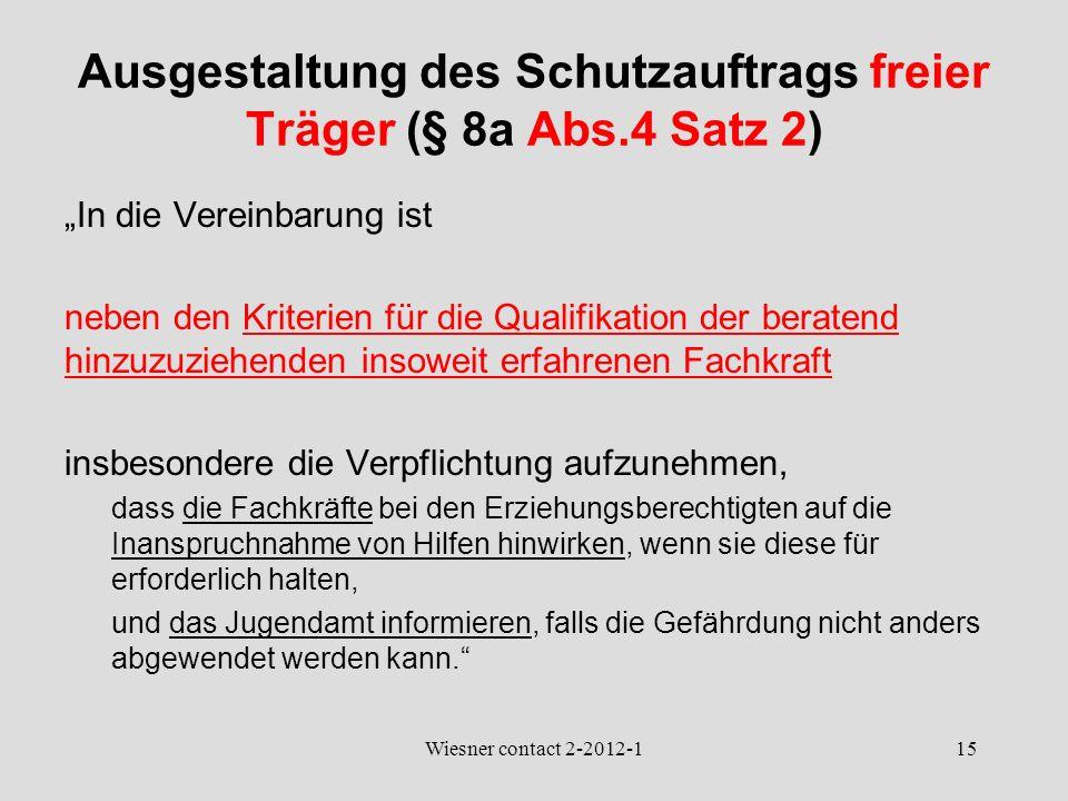 Ausgestaltung des Schutzauftrags freier Träger (§ 8a Abs.4 Satz 2)