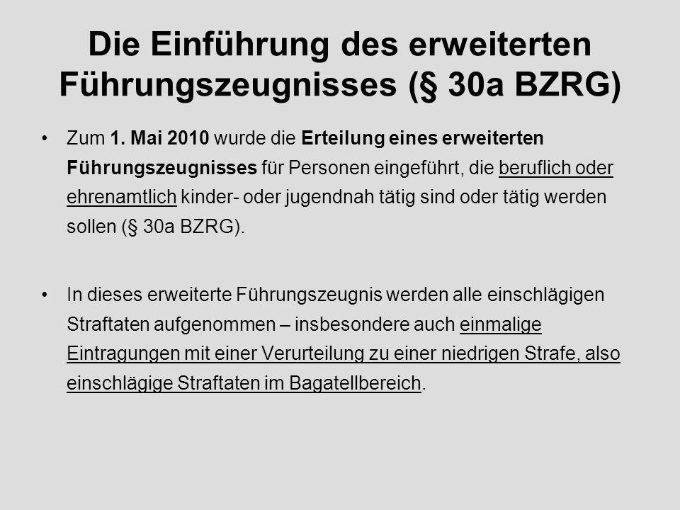 Die Einführung des erweiterten Führungszeugnisses (§ 30a BZRG)
