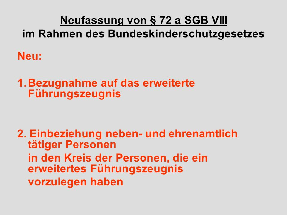 Neufassung von § 72 a SGB VIII im Rahmen des Bundeskinderschutzgesetzes