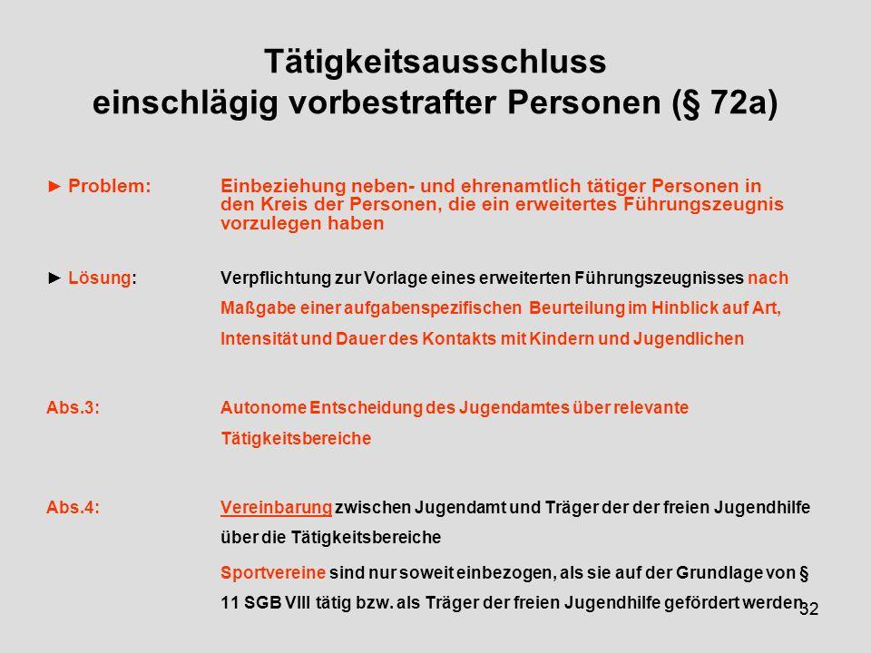 Tätigkeitsausschluss einschlägig vorbestrafter Personen (§ 72a)