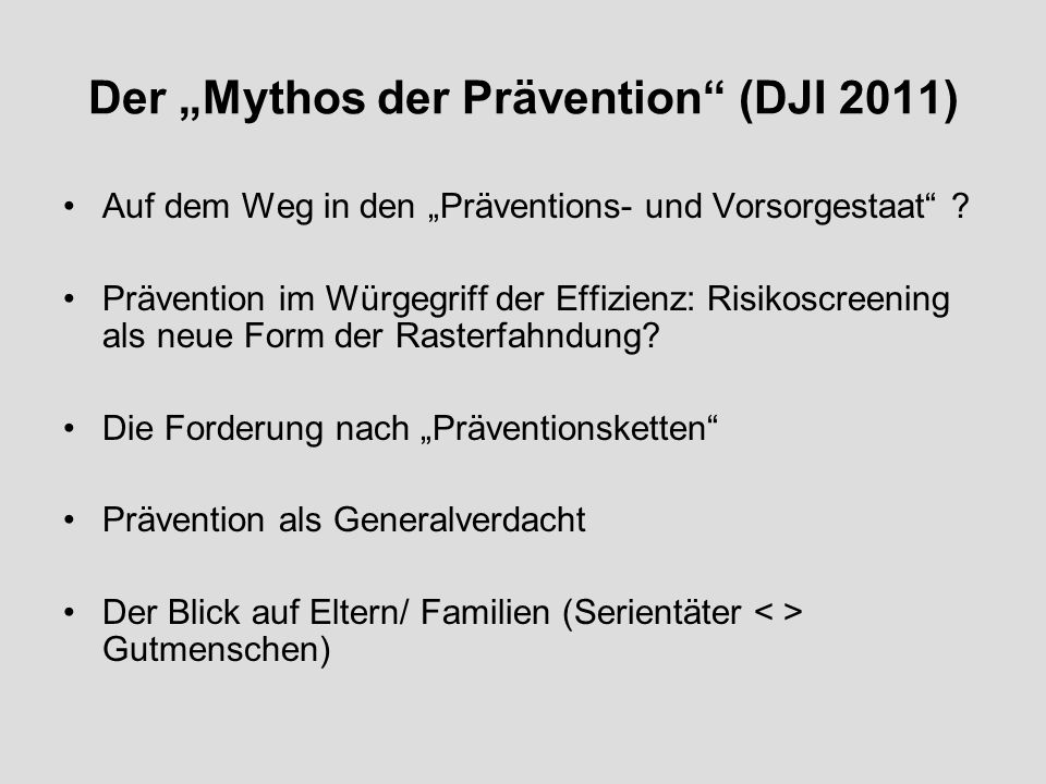 "Der ""Mythos der Prävention (DJI 2011)"