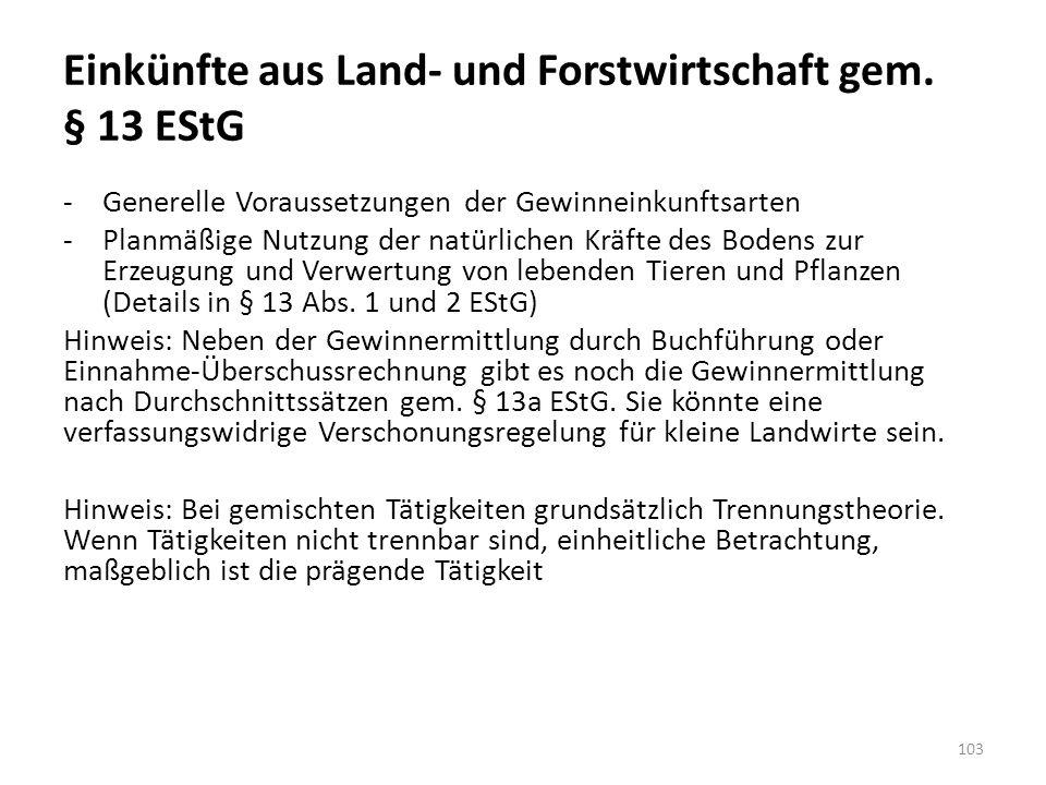 Einkünfte aus Land- und Forstwirtschaft gem. § 13 EStG