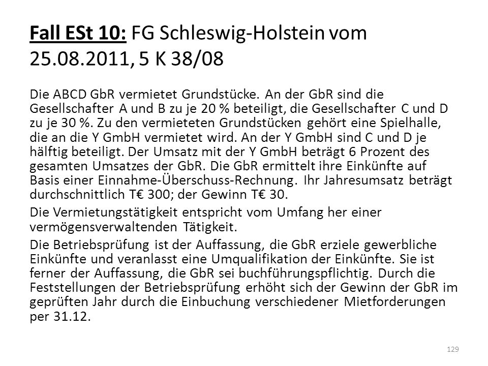 Fall ESt 10: FG Schleswig-Holstein vom 25.08.2011, 5 K 38/08