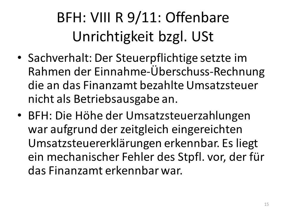 BFH: VIII R 9/11: Offenbare Unrichtigkeit bzgl. USt