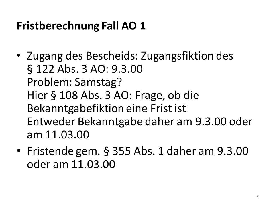 Fristberechnung Fall AO 1