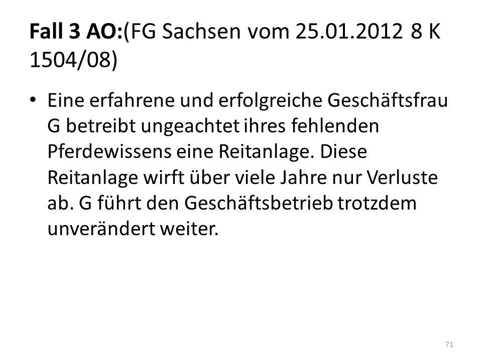 Fall 3 AO:(FG Sachsen vom 25.01.2012 8 K 1504/08)