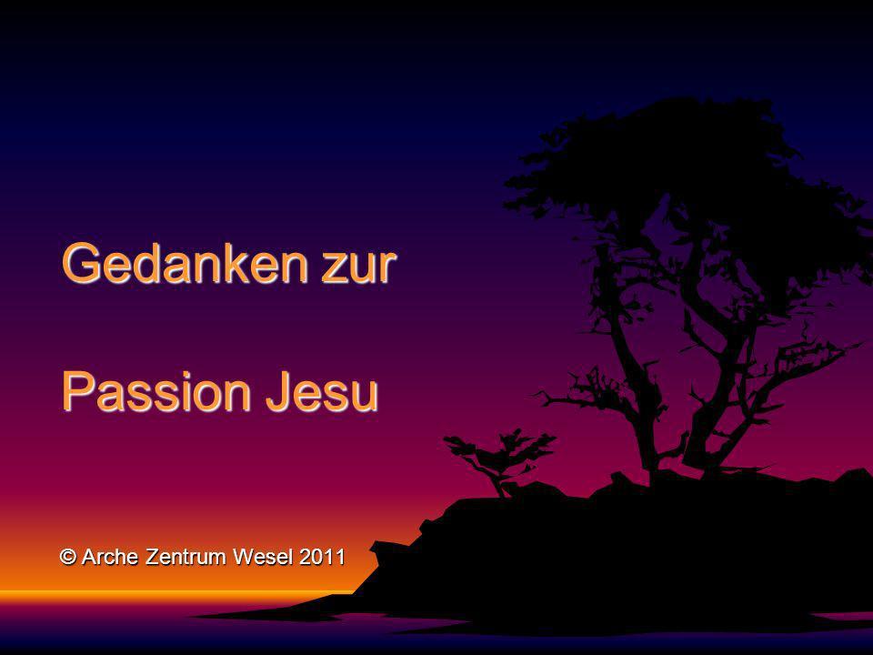 Gedanken zur Passion Jesu