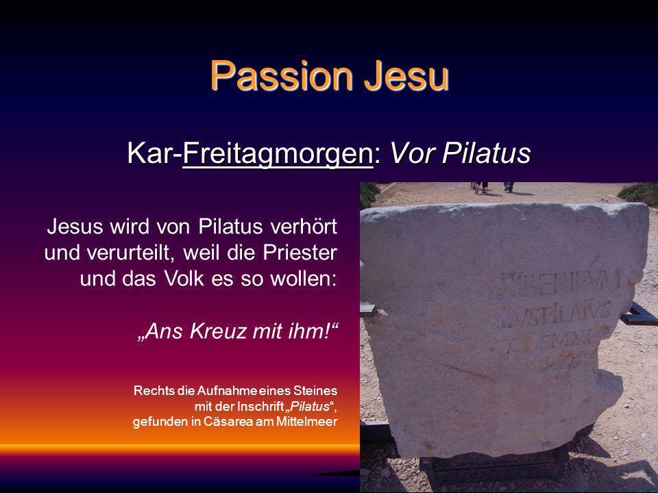 Kar-Freitagmorgen: Vor Pilatus