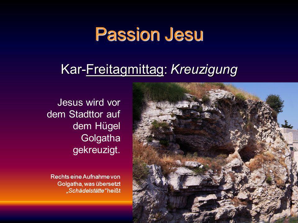 Kar-Freitagmittag: Kreuzigung