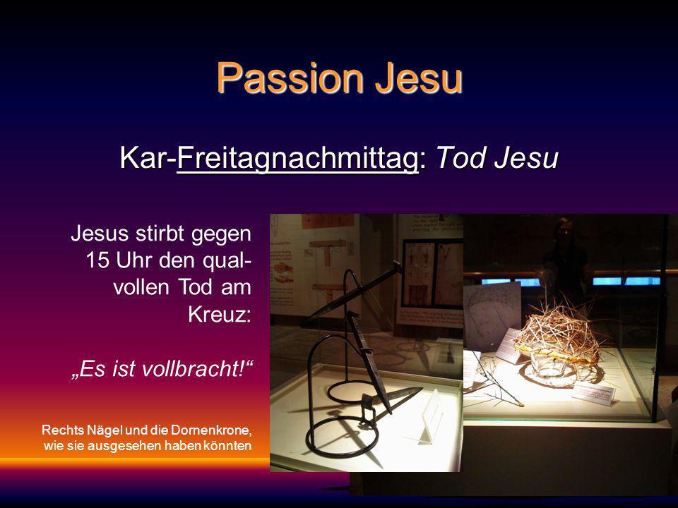 Kar-Freitagnachmittag: Tod Jesu