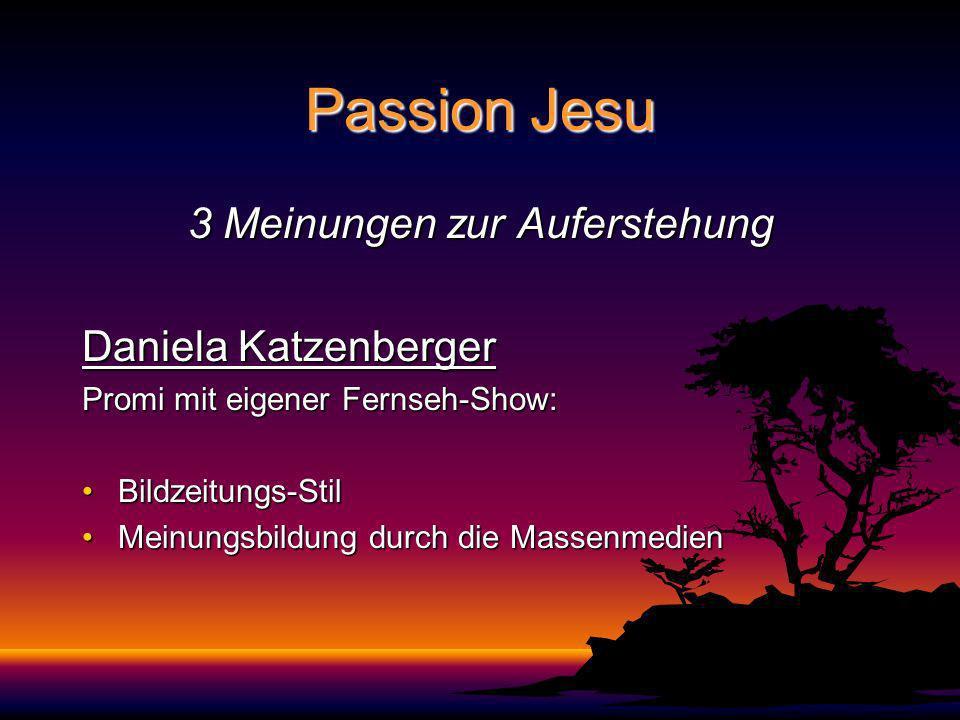 3 Meinungen zur Auferstehung