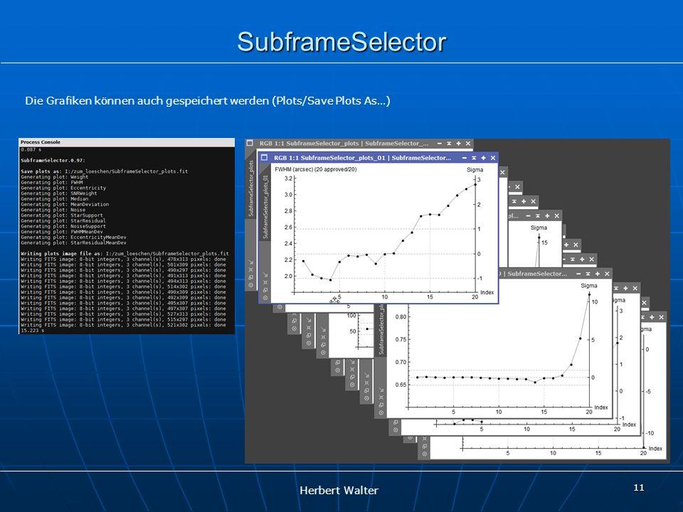 SubframeSelector Die Grafiken können auch gespeichert werden (Plots/Save Plots As…)