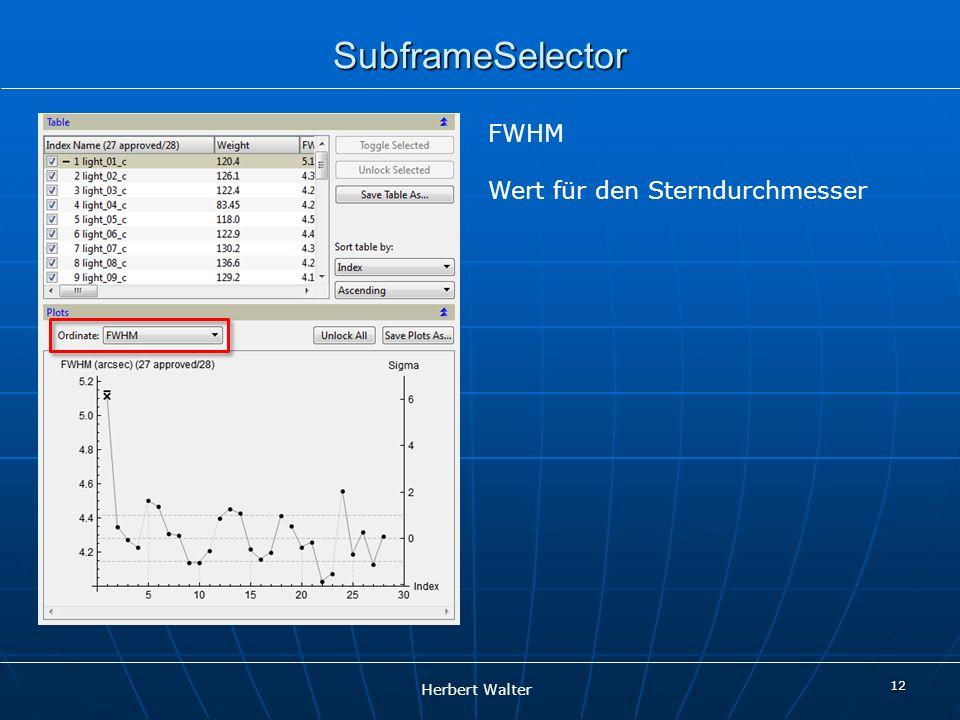 SubframeSelector FWHM Wert für den Sterndurchmesser