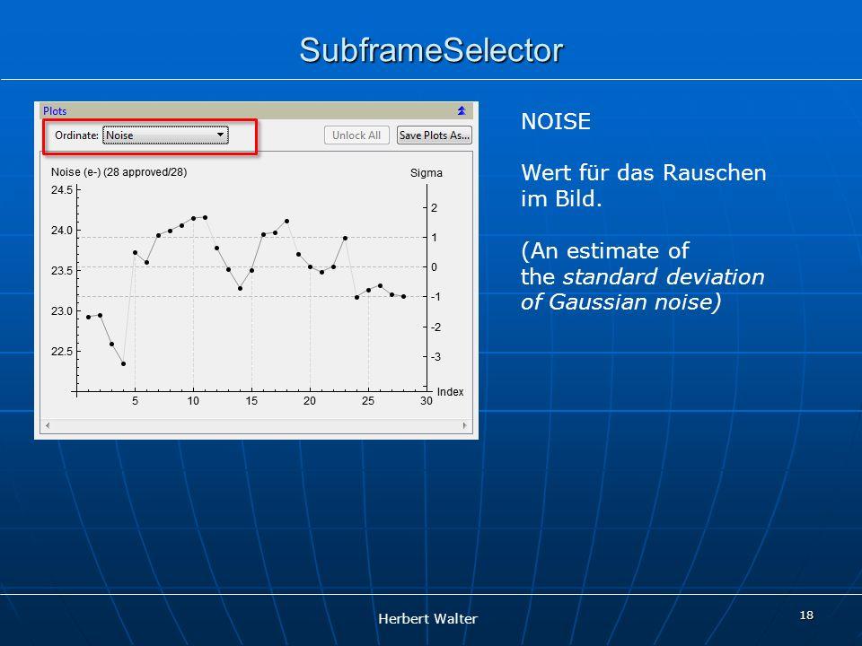 SubframeSelector NOISE Wert für das Rauschen im Bild.