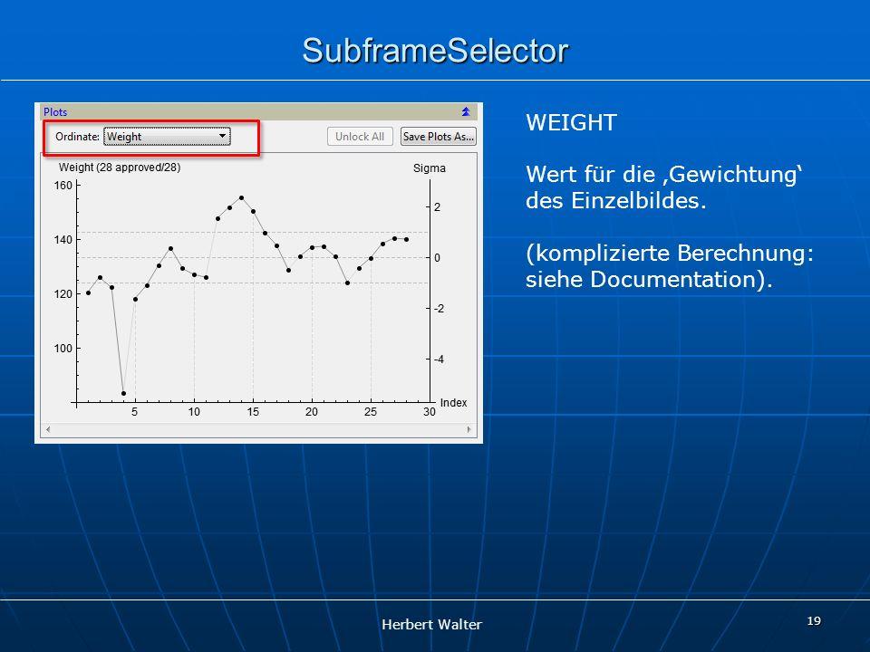 SubframeSelector WEIGHT Wert für die 'Gewichtung' des Einzelbildes.