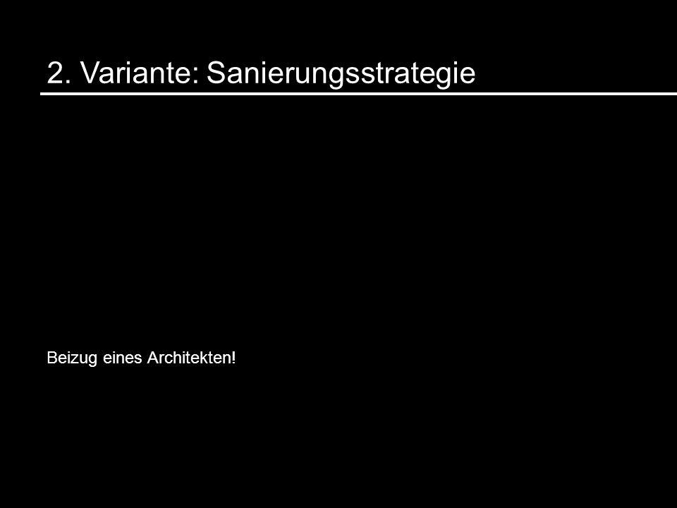 2. Variante: Sanierungsstrategie
