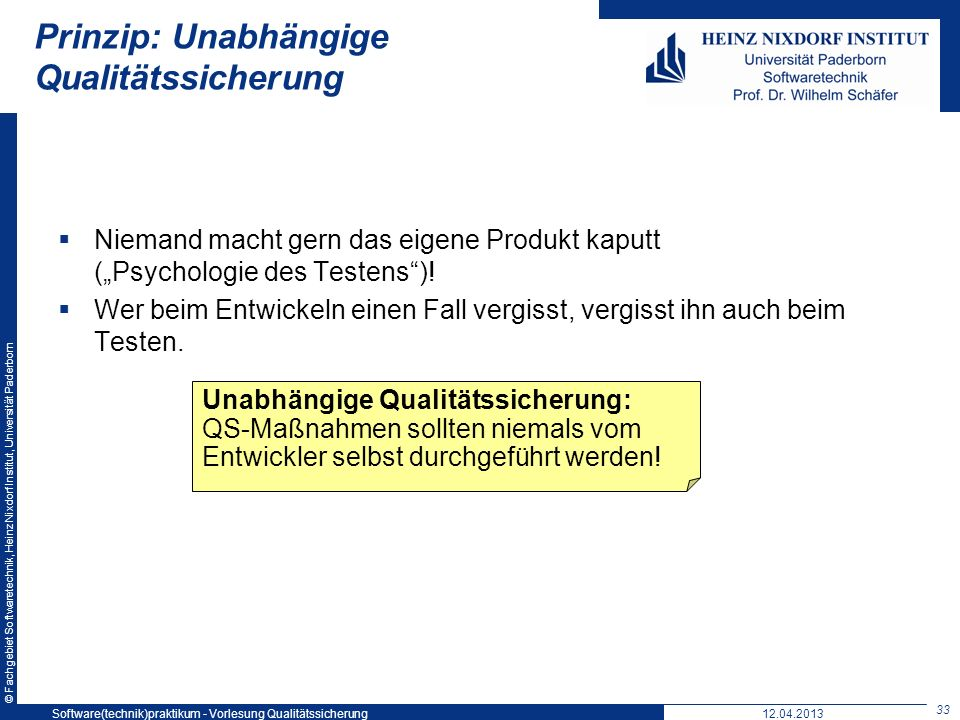 Prinzip: Unabhängige Qualitätssicherung