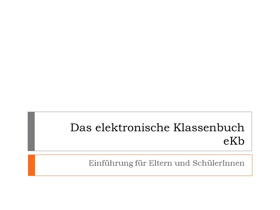 Das elektronische Klassenbuch eKb