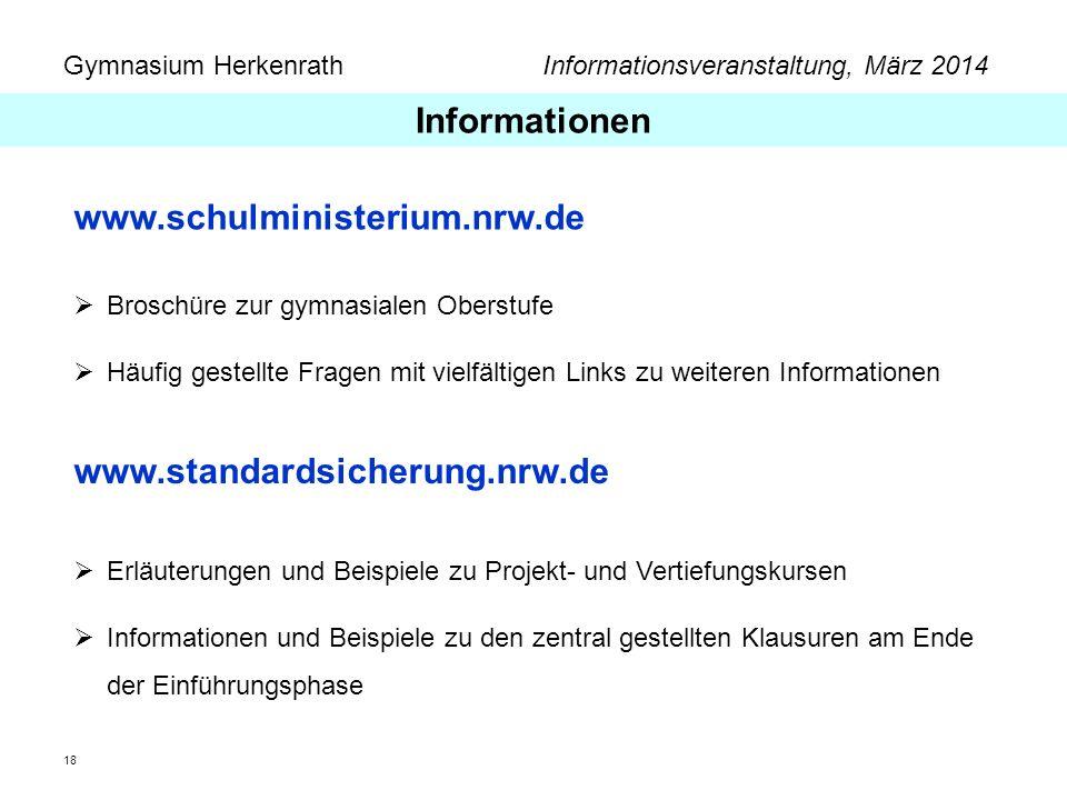Informationen www.schulministerium.nrw.de www.standardsicherung.nrw.de