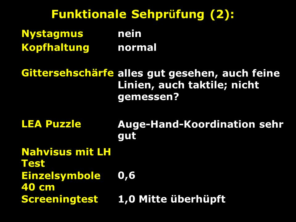 Funktionale Sehprüfung (2):