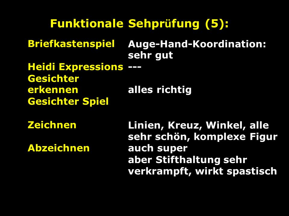 Funktionale Sehprüfung (5):