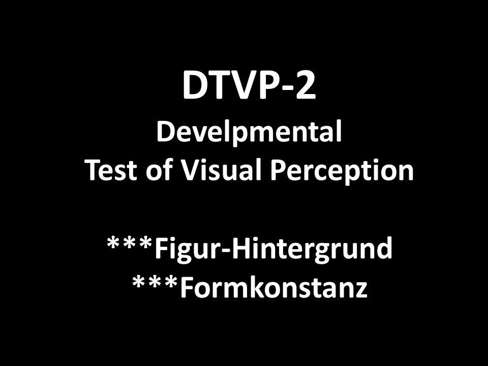 DTVP-2 Develpmental Test of Visual Perception. Figur-Hintergrund