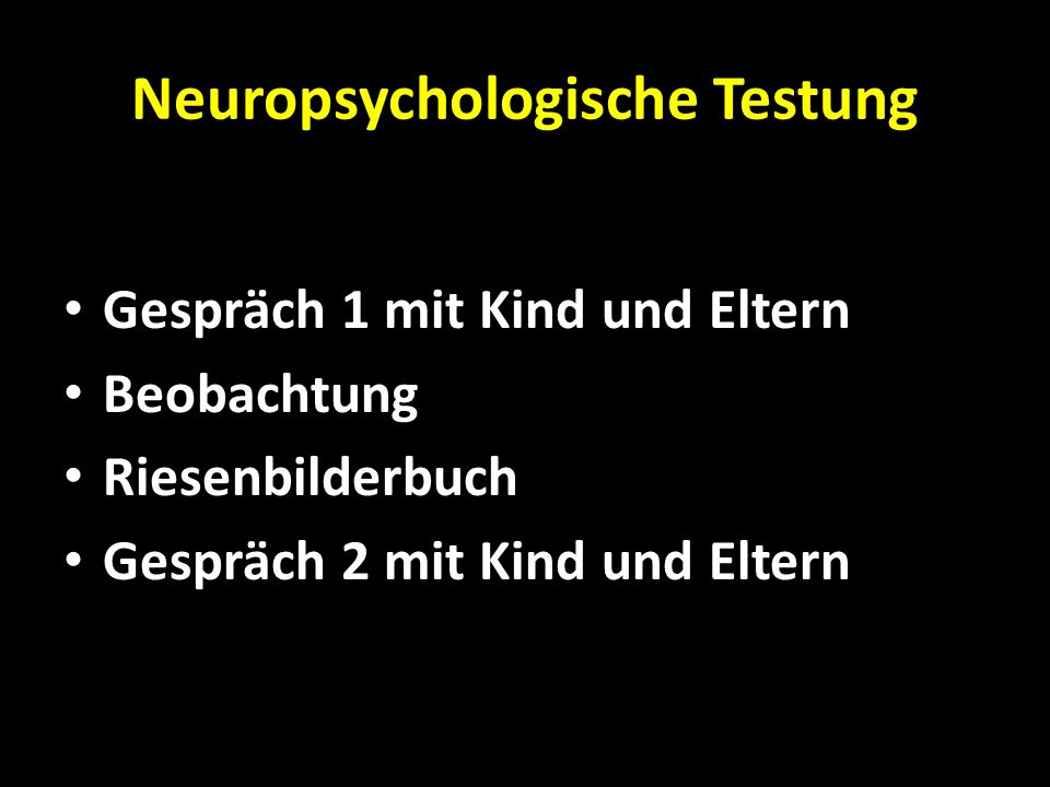 Neuropsychologische Testung