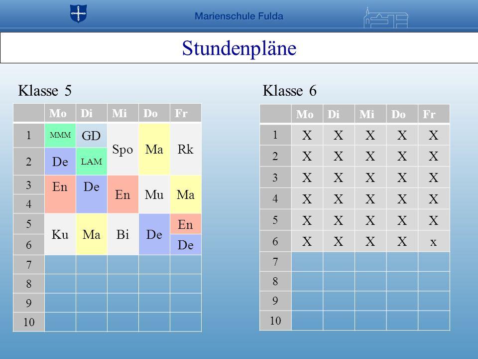 Stundenpläne Klasse 5 Klasse 6 GD Spo Ma Rk De En Mu Ku Bi X x Mo Di