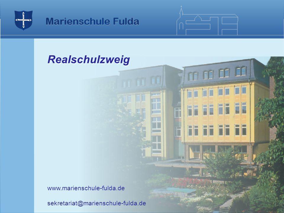 Realschulzweig www.marienschule-fulda.de